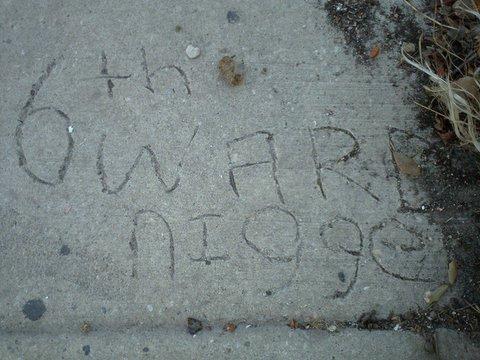 6th Ward Nigger